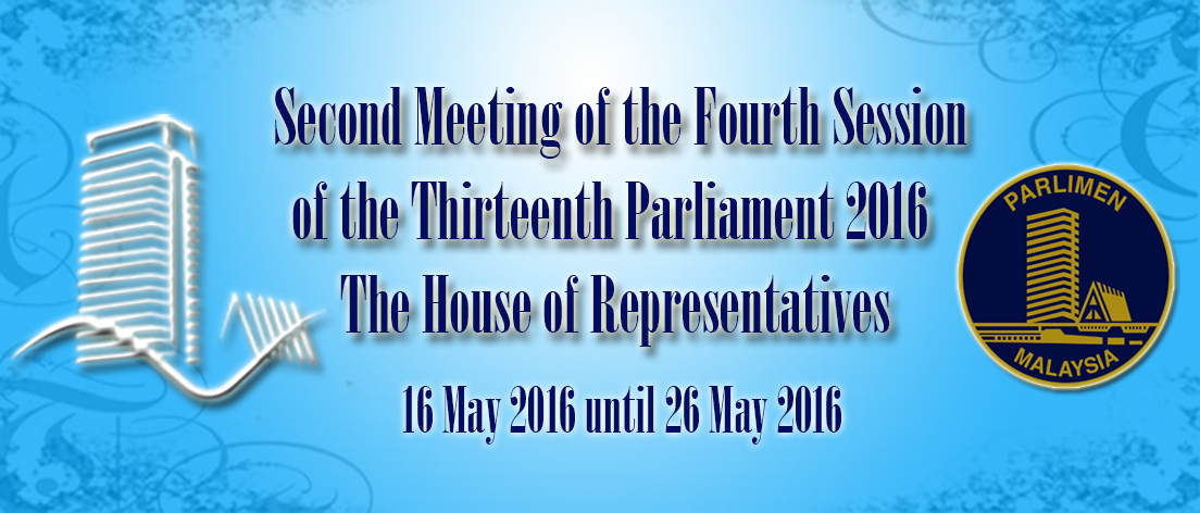 Second Meeting of the Fourth Session  of the Thirteenth Parliament 2016 House of Representatives