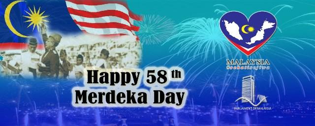 Happy 58 th Merdeka Day